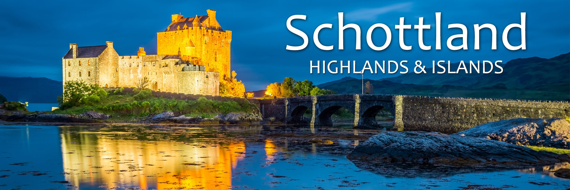 Schottland – Highlands & Islands
